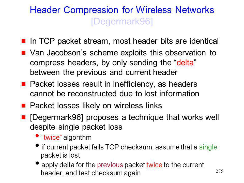 Header Compression for Wireless Networks [Degermark96]